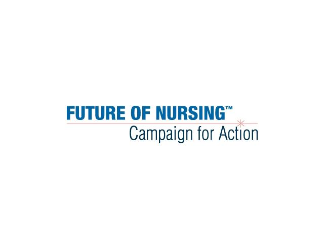 Future Of Nursing Campaign