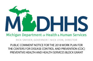 Public Comment Notice For The 2018 Work Plan For The Centers For Disease Control and Prevention (CDC) Preventive Health And Health Services Block Grant