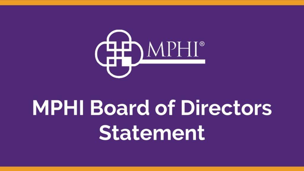 MPHI Board of Directors Statement