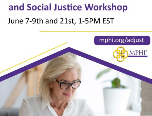 MPHI Hosts Equity in Action:Advancing Justice Together Virtual Workshop in June